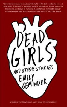 Dead girls : and other stories / Emily Geminder.