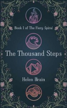 The thousand steps /  by Helen Brain. - by Helen Brain.