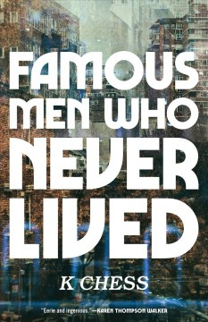 Famous men who never lived /  K Chess.