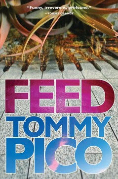 Feed /  Tommy Pico. - Tommy Pico.
