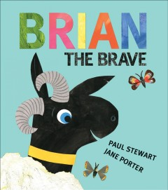Brian the brave /  Paul Stewart ; illustrations by Jane Porter. - Paul Stewart ; illustrations by Jane Porter.