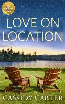 Love on location /  Cassidy Carter.