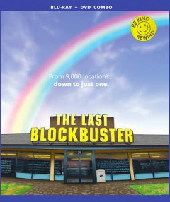 The last Blockbuster /  directed by Taylor Morden ; written by Zeke Kamm ; produced by Taylor Morden & Zeke Kamm. - directed by Taylor Morden ; written by Zeke Kamm ; produced by Taylor Morden & Zeke Kamm.