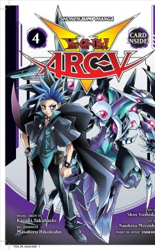 Yu-Gi-Oh! Arc-V Volume 4, Immortal beings!! /  original concept by Kazuki Takahashi ; story by Shin Yoshida ; art by Naohito Miyoshi ; translation + English adaptation, Taylor Engel and John Werry, HC Language Solutions, Inc. ; touch-up art + lettering, John Hunt. - original concept by Kazuki Takahashi ; story by Shin Yoshida ; art by Naohito Miyoshi ; translation + English adaptation, Taylor Engel and John Werry, HC Language Solutions, Inc. ; touch-up art + lettering, John Hunt.