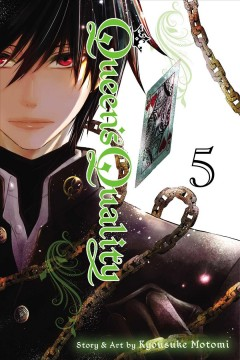 Queen's quality Volume 5 /  story & art by Kyousuke Motomi ; English adaptation, Ysabet Reinhardt MacFarlane ; translation, JN Productions ; touch-up art & lettering, Rina Mapa. - story & art by Kyousuke Motomi ; English adaptation, Ysabet Reinhardt MacFarlane ; translation, JN Productions ; touch-up art & lettering, Rina Mapa.