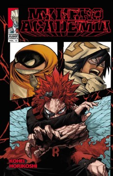My hero academia Volume 16, Red riot /  story & art, Kohei Horikoshi ; translation & English adaptation, Caleb Cook ; touch-up art & lettering, John Hunt. - story & art, Kohei Horikoshi ; translation & English adaptation, Caleb Cook ; touch-up art & lettering, John Hunt.