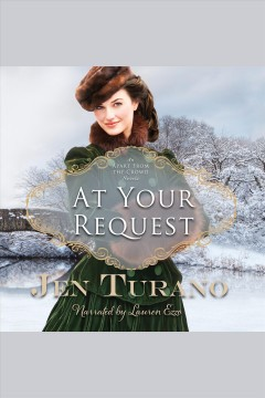 At your request /  Jen Turano.