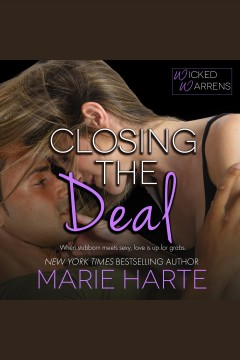Closing the deal /  Marie Harte.
