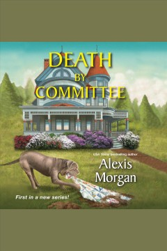 Death by committee /  Alexis Morgan.