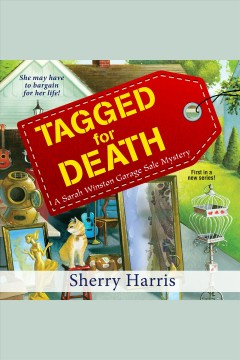 Tagged for death /  Sherry Harris.