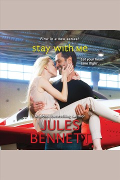 Stay with me /  Jules Bennett.