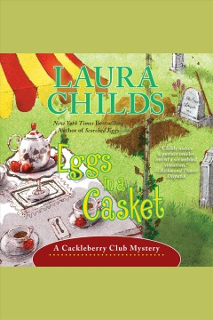 Eggs in a casket /  Laura Childs. - Laura Childs.
