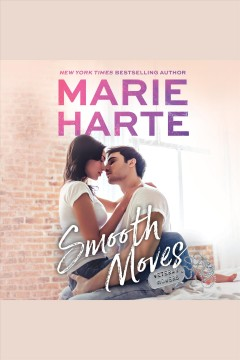 Smooth moves /  Marie Harte.