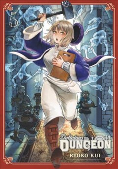 Delicious in dungeon Volume 5 /  Ryoko Kui ; translation: Taylor Engel ; lettering: Abigail Blackman. - Ryoko Kui ; translation: Taylor Engel ; lettering: Abigail Blackman.