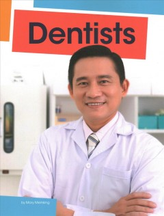 Dentists /  by Mary Meinking.