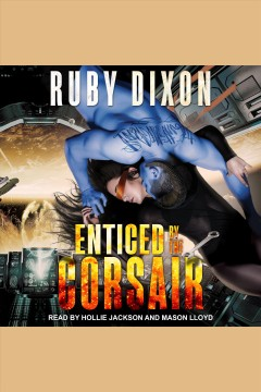 Enticed by the corsair /  Ruby Dixon.