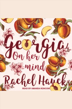 Georgia On Her Mind / Rachel Hauck.
