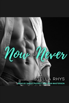 Now or never /  Stella Rhys.