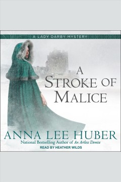 A stroke of malice /  Anna Lee Huber.