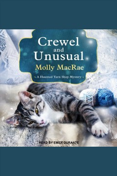 Crewel and unusual /  Molly MacRae.