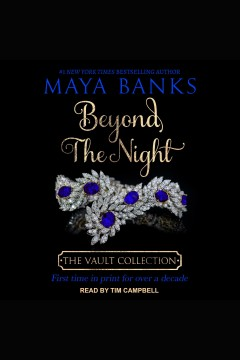 Beyond the night /  Maya Banks. - Maya Banks.