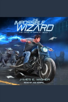 The impossible wizard /  James E. Wisher.