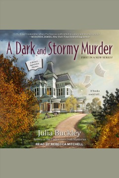 A dark and stormy murder /  Julia Buckley. - Julia Buckley.