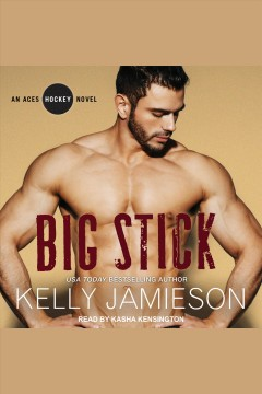 Big stick /  Kelly Jamieson.