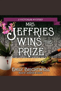 Mrs. Jeffries wins the prize /  Emily Brightwell.