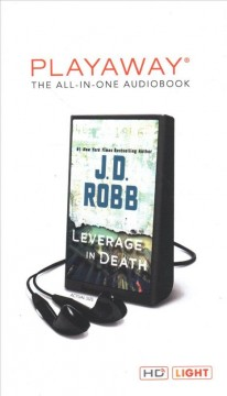 Leverage in death /  J. D. Robb. - J. D. Robb.