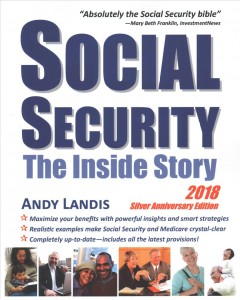 Social Security : the inside story / Andy Landis.