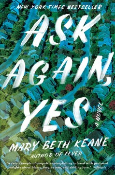 Ask Again, Yes / Mary Beth Keane - Mary Beth Keane