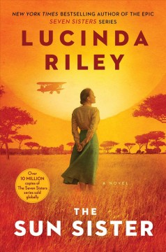 The sun sister : Electra's story / Lucinda Riley. - Lucinda Riley.