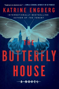 The butterfly house /  Katrine Engberg ; translated by Tara Chase.