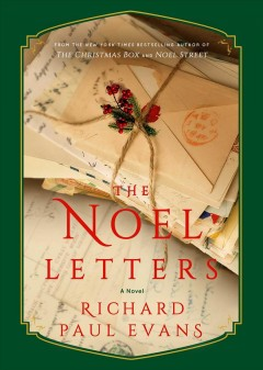 The Noel letters /  Richard Paul Evans.