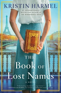 The book of lost names /  Kristin Harmel.
