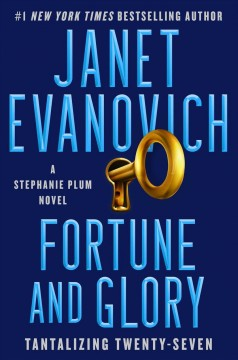 Fortune And Glory / Janet Evanovich - Janet Evanovich