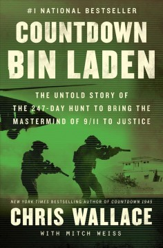 Countdown Bin Laden / Chris Wallace with Mitch Weiss - Chris Wallace with Mitch Weiss