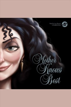 Mother knows best : a tale of the old witch / by Serena Valentino.