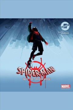 Spider-man : into the spider-verse / Marvel Press. - Marvel Press.
