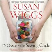 The Oysterville sewing circle : a novel / Susan Wiggs. - Susan Wiggs.