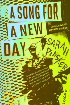 A song for a new day /  Sarah Pinsker.