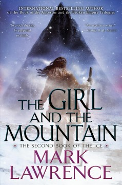 The girl and the mountain /  Mark Lawrence. - Mark Lawrence.