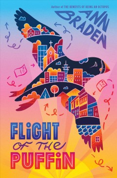 Flight of the puffin /  Ann Braden. - Ann Braden.