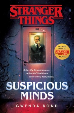 Stranger Things: Suspicious Minds / Gwenda Bond - Gwenda Bond