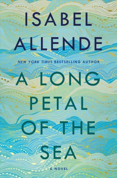 A Long Petal Of The Sea / Isabel Allende - Isabel Allende