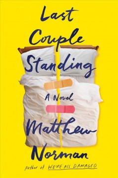 Last couple standing : a novel / Matthew Norman.