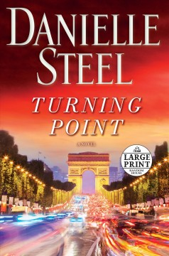 Turning point : a novel / Danielle Steel. - Danielle Steel.
