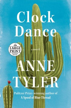 Clock dance /  Anne Tyler.
