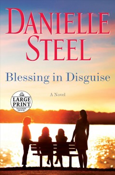 Blessing in disguise : a novel / Danielle Steel.